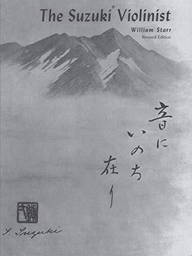 9780874876055: The Suzuki Violinist: A Guide for Teachers and Parents (Suzuki Method International)