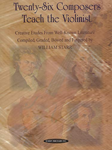 9780874876079: Twenty-Six Composers Teach the Violinist: Creative Etudes from Well-Known Literature