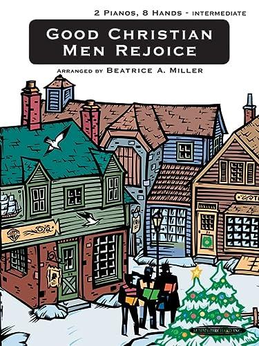 9780874876666: Good Christian Men Rejoice: Sheet