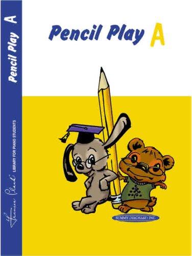 Pencil Play: Part A (Frances Clark Piano Library): Clark