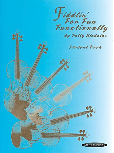 9780874876789: Fiddlin' for Fun Functionality, Student Book