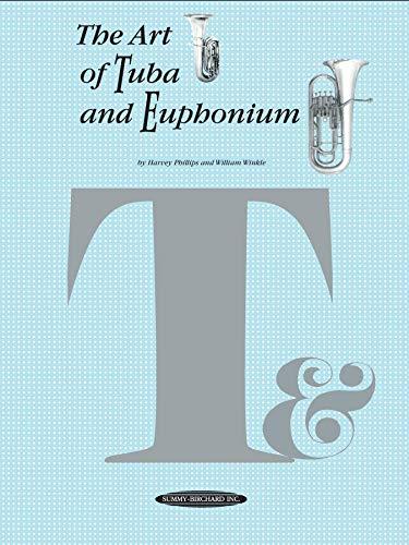9780874876826: The Art of Tuba and Euphonium