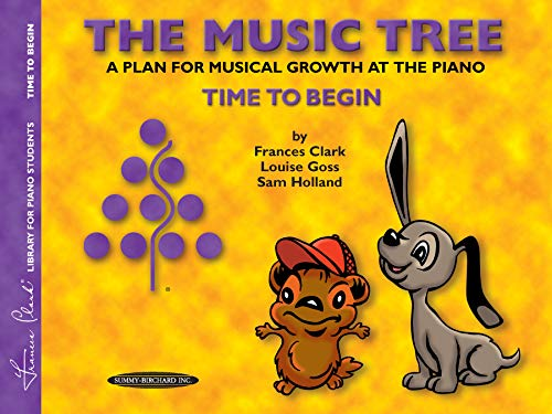 9780874876857: The Music Tree Student's Book: Time to Begin -- A Plan for Musical Growth at the Piano (The Music Tree Series)