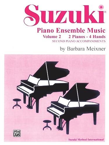 9780874877519: Suzuki Piano Ensemble Music: 2 Pianos-4 Hands : Second Piano Accompaniments