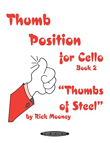 9780874877649: Thumb Position for Cello , Bk 2: Thumbs of Steel