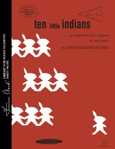 9780874878318: Ten Little Indians: Arranged for Four Players at One Piano (Frances Clark Library for Piano Students)