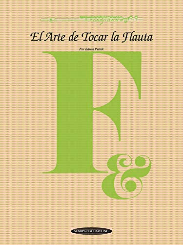 9780874878349: El Arte de Tocar la Flauta: The Art of Flute Playing (Spanish Language Edition) (The Art Of Series) (Spanish Edition)