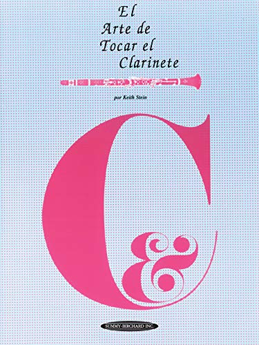 9780874878356: El Arte de Tocar el Clarinete: The Art of Clarinet Playing (Spanish Language Edition) (The Art Of Series) (Spanish Edition)
