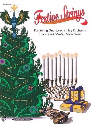 9780874879117: Festive Strings for String Quartet or String Orchestra: 2nd Violin Part, Part