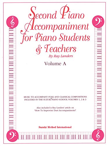 9780874879223: Second Piano Accompaniments for Piano Student & Teachers, Volume A: Music to Accompany Folk and Classical Compositions Included in the Suzuki Piano School Volumes v. A