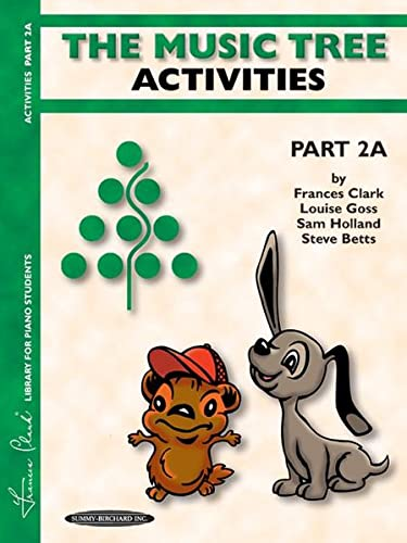 9780874879513: The Music Tree Activities Book: Part 2A (Frances Clark Library for Piano Students)