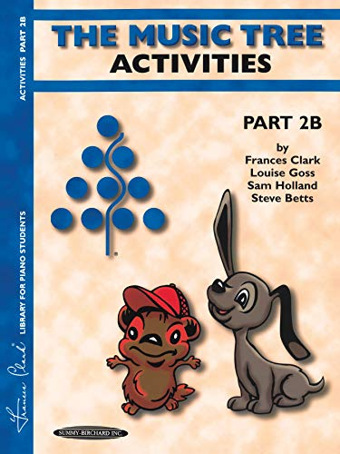 9780874879520: The Music Tree Activities Book: Part 2b: Workbook (Frances Clark Library for Piano Students)