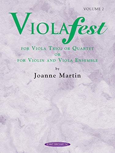 9780874879582: Violafest, Volume 2: For Viola Trio or Quartet or for Violin and Viola Ensemble