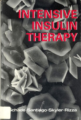 9780874885651: Intensive Insulin Therapy
