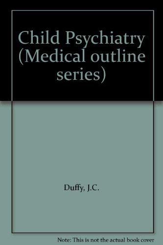 9780874886139: Child Psychiatry (Medical outline series)