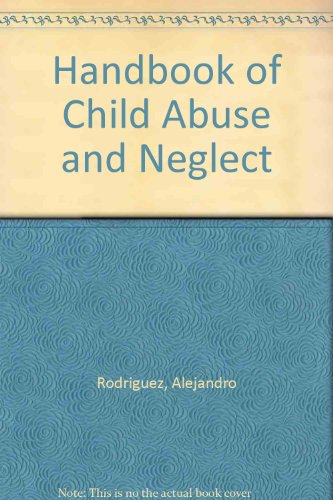 9780874886481: Handbook of Child Abuse and Neglect