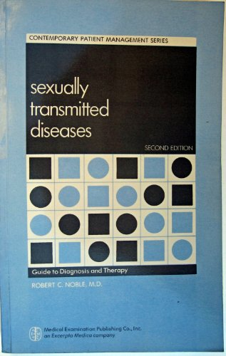 Sexually transmitted diseases: Guide to diagnosis and therapy (Contemporary patient management ...