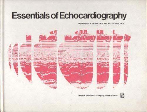 Essentials of Echocardiography: Termini, Benedict A.; Lee, Yu-Chen