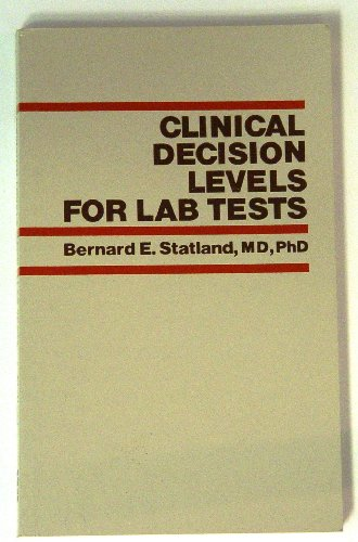 9780874893014: Clinical Decision Levels for Laboratory Tests