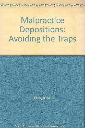 9780874894172: Malpractice Depositions: Avoiding the Traps