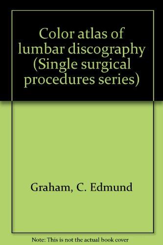 9780874895131: Color atlas of lumbar discography (Single surgical procedures series)