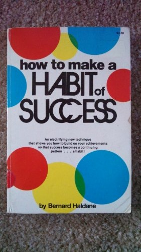9780874910193: How to make a habit of success (The Acropolis personal enrichment series)