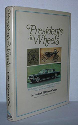 Presidents on wheels: Collins, Herbert Ridgeway
