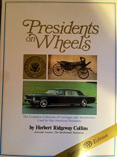 PRESIDENTS WHEELS: Collins, Herbert Ridgeway