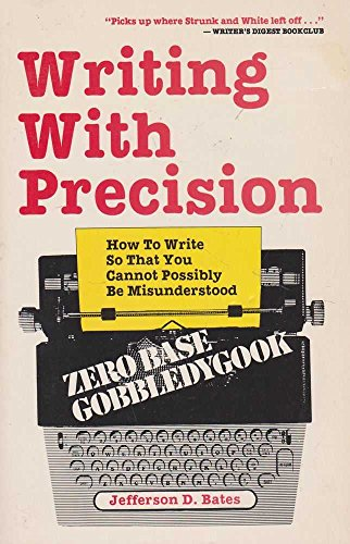 9780874911855: Writing with Precision: How to Write So That You Cannot Possibly be Misunderstood