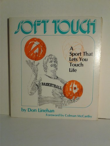 Soft Touch: Don Linehan