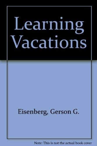 9780874912562: Learning vacations (The Acropolis all-seasons' travel series)