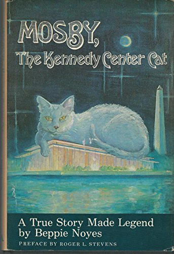 9780874912630: Mosby, the Kennedy Center cat
