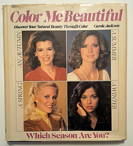 9780874912814 color me beautiful discover your natural beauty through the colors that make you - Color Me Beautiful Book