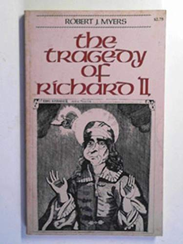 The Tragedy Of Richard II - The Tragedie of King Richard, The Second