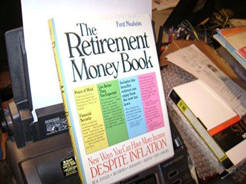 Retirement Money Book: Nauheim, Ferd Nauheim