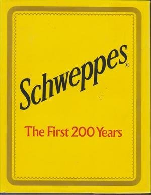 Schweppes. The First 200 Years.