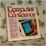 9780874915556: Computer Confidence: A Woman's Guide