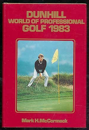 9780874916164: Dunhill: World of Professional Golf 1983