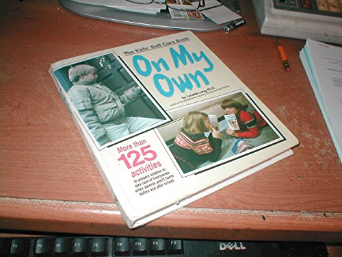 9780874917352: On My Own: The Kids' Self Care Book