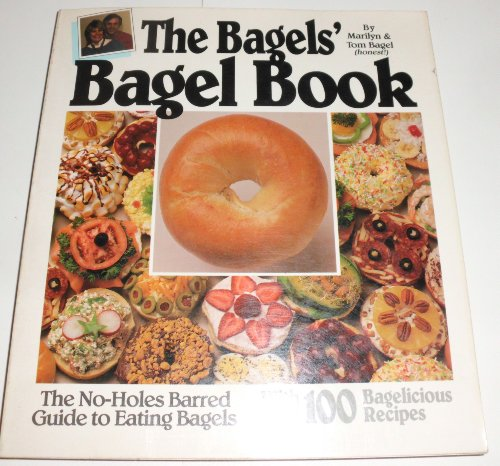 9780874917642: The Bagels' Bagel Book