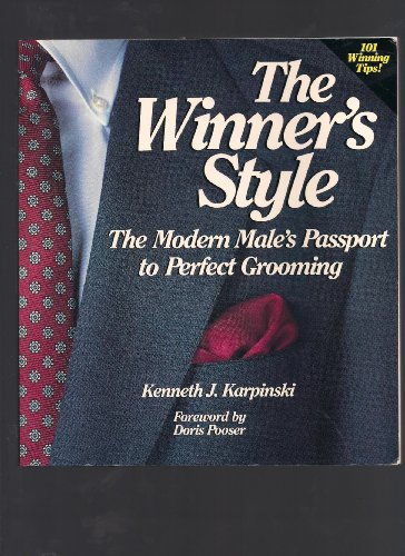 9780874918243: The Winner's Style: The Modern Male's Passport to Perfect Grooming