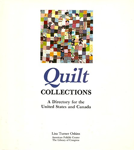 Quilt Collections: A Directory for the United States and Canada Oshins, Lisa T.