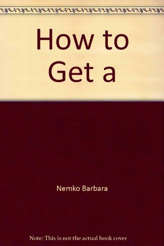 "How to Get a ""Private School"" Education in a Public School (9780874918649) by Marty Nemko; Barbara Nemko"