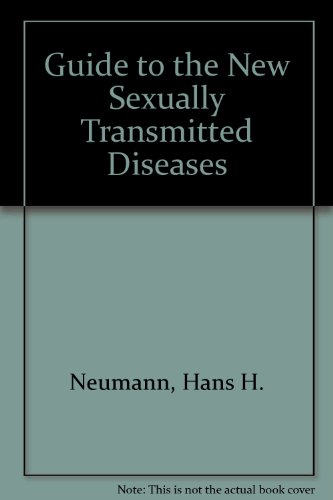 9780874918748: Dr. Neumann's Guide to the New Sexually Transmitted Diseases