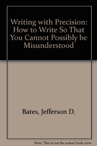 Writing With Precision: Bates, Jefferson
