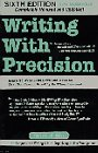 9780874919912: Writing With Precision: How to Write So That You Cannot Possibly Be Misunderstood
