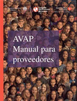 9780874934014: APOYO VITAL AVANZADO PEDIATRICO (AVAP) MANUAL PARA PROVEEDORES