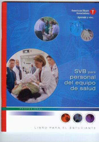 SVB para Personal del Equipo de Salud (Spanish Edition) (0874935075) by American Heart Association