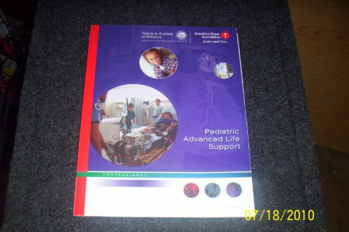 Pediatric Advanced Life Support Course Guide (087493527X) by American Heart Association