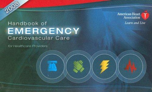 9780874935400: Handbook of Emergency Cardiovascular Care: For Healthcare Providers (AHA Handbook of Emergency Cardiovascular Care)